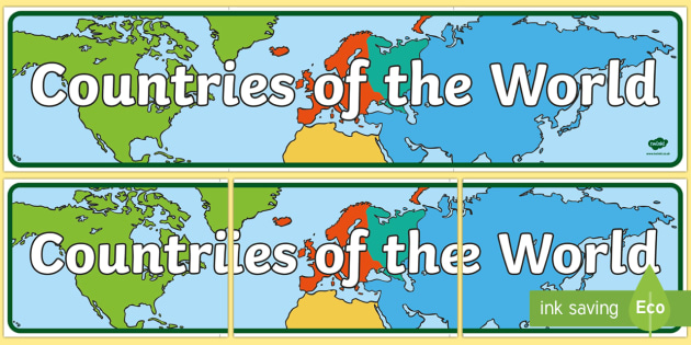 Countries of the World Display Banner - countries, world, countries of the world, display, banner, sign, poster, flags, flag, world map, map, worldwide