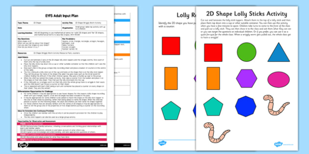 2D Shape Wriggly Worm Activity EYFS Adult Input Plan and Resource Pack - EYFS planning, early years activities, shape space and measure