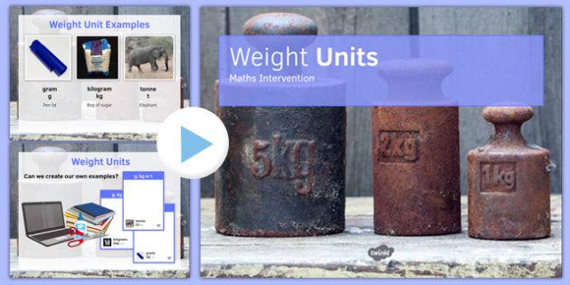 Maths Intervention Weight Unit PowerPoint - SEN, special needs, intervention, maths, measure, weight