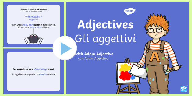 Words In Italian Translated To English: Adjectives PowerPoint Italian Translation