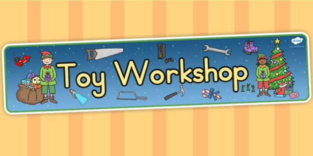 Australia Toy Workshop Display Banner - toy workshop, banner, christmas