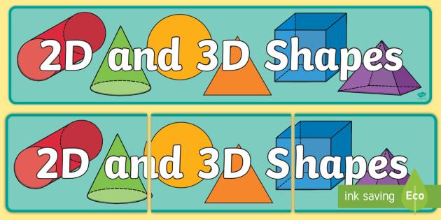 2D and 3D Shapes Banner - 3D Shape display, 2D shape display, shape display, shpae banner, shape names, shape Pictures, Shape Words
