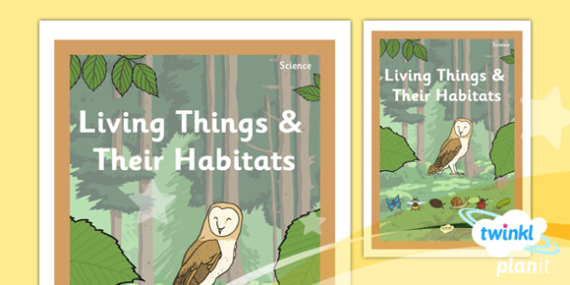 Science: Living Things and Their Habitats Year 2 Unit Book Cover