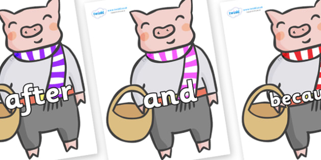 Connectives on Little Piggy - Connectives, VCOP, connective resources, connectives display words, connective displays