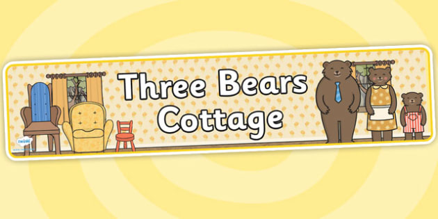 Three Bears Cottage Role Play Banner - three bears cottage, role play, display, banner, display banner, display header, themed banner, role play banner