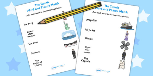 The Titanic Word and Picture Matching Worksheet - titanic, match