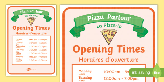 Pizza Parlour Role Play Opening Times English/French - Pizza Parlour Role Play Pack, pizza, food, eating, restaurant, fast,  italian, hut, express, topping