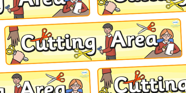 Cutting Area Display Banner - cutting area, scissor skills, cutting skills, classroom signs, classroom bannrt
