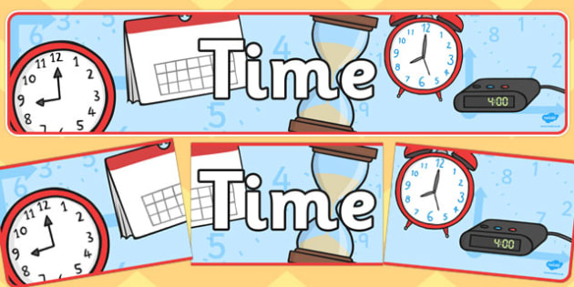 Time Display Banner - time, banner, display, poster, sign, units, unit, time units, time, minute, second, hour, day, week, month, year