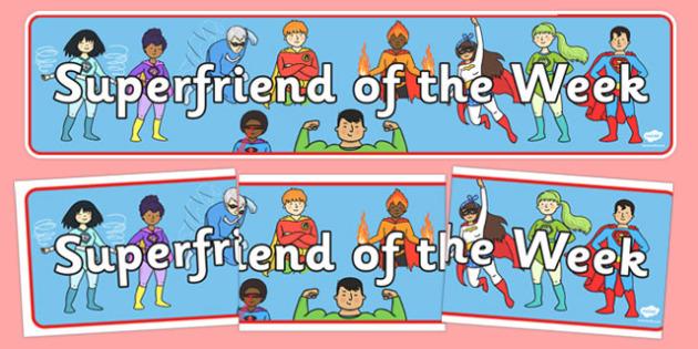 Superfriend of the Week Display Banner - superfriend of the week, display banner, display, banner