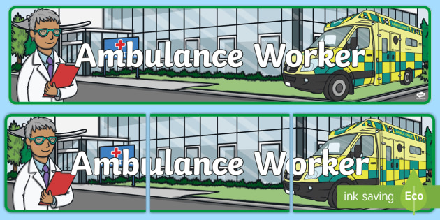 Ambulance Worker Role Play Banner - hospital role play, roleplay