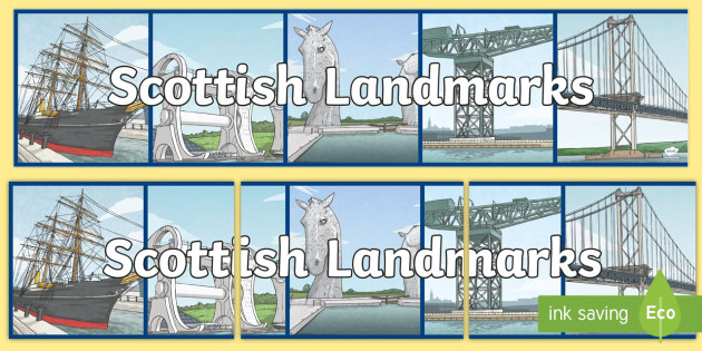 CfE - Geography - Scottish Landmarks Display Banner - Scottish Landmarks, Kelpies, art, sculpture,engineering, CfE, Geography, Scotland, tourism, Scottish