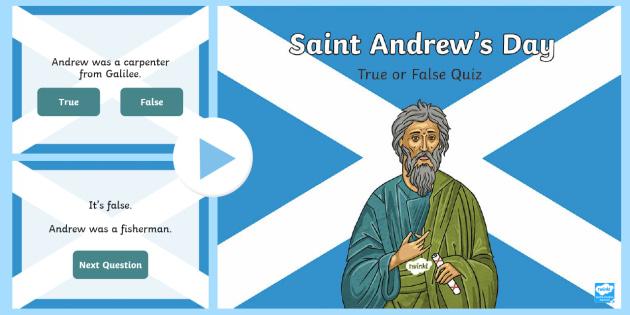 Saint Andrew's Day - True or False PowerPoint-Scottish