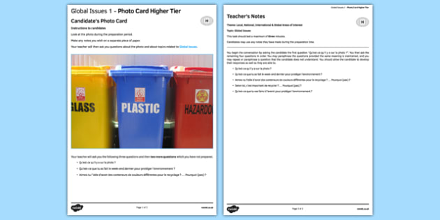 Global Issues 1 GCSE Higher Tier Photo-Card French -  speaking, oral, environment, earth, planet, pollution, protecting, recycling, recycle