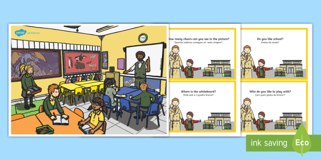 School Scene and Question Cards English/Portuguese - School Scene and Question Cards - school scene, question, cards, eal