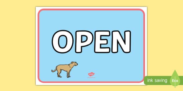 Pet Shop Open Sign - Pet shop, pets, pet, role play, pets role play, open, closed, Opening Times, open, cat, dog, rabbit, mouse, guinea pig, rat, hamster, gerbil, horse, puppy, kitten, snake, chinchilla, snail, lizard, budgie