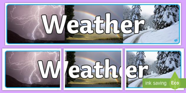Weather Photo Display Banner - weather, photo display banner, photo banner, display banner, banner,  banner for display, display photo, display, pictures