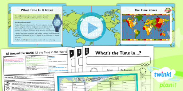 Geography: All Around the World: All the Time in the World Year 4 Lesson Pack 6