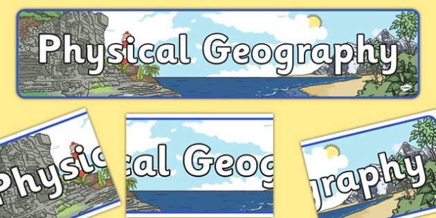Physical Geography Display Banner - display, banner, geography