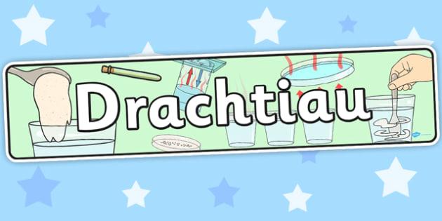 Baner 'Drachtiau' - displays, banners, Welsh, cymraeg