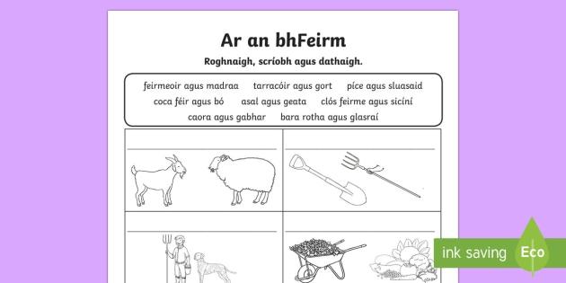 Ar an bhFeirm Roghnaigh agus Scríobh Activity Sheets