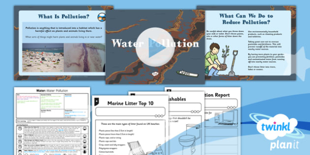 Geography: Water: Water Pollution Year 4 Lesson Pack 6