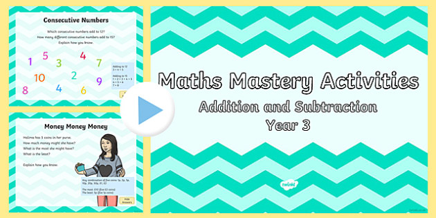 Maths Mastery Activities Year 3 Addition and Subtraction