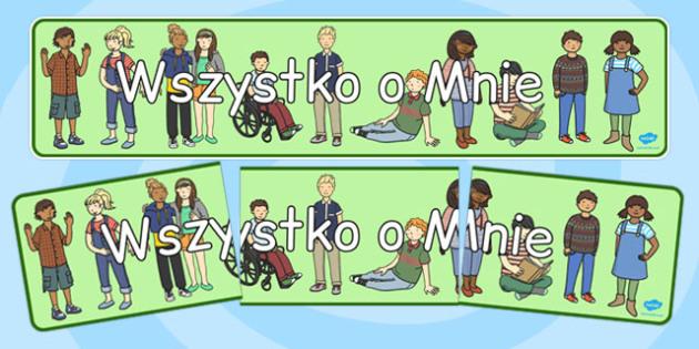 Banner na gazetkę ścienną Wszystko o Mnie po polsku - dzieci , Polish