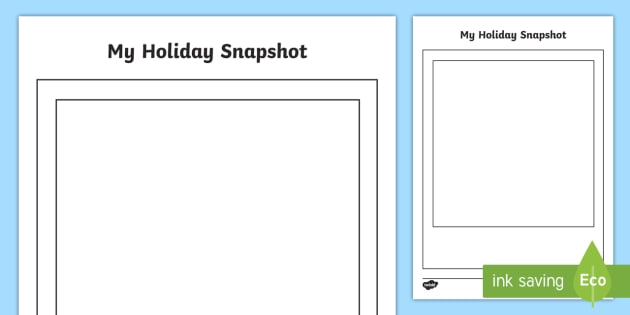 My Holiday Snapshot Writing Frames - recount, blank, large