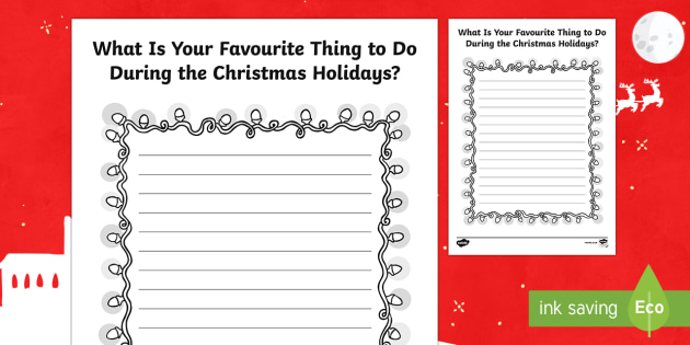Your Favourite Thing to Do During Christmas Writing Worksheet / Activity Sheet - Canada Christmas, christmas, writing, write, prompt, writing prompt, santa