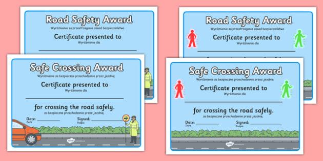 Road Safety Award Certificates Polish Translation - polish, safety, stay safe, road safety, certificate, award, crossing, safe crossing, good behaviour