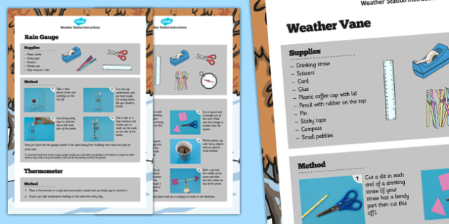 Weather Station Craft Instructions - making a weather station, rain gauge, wether vane, thermometer