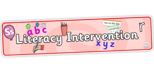 Literacy Intervention Display Banner-literacy banner, display banner, banner for display, literacy display, literacy intervention, english