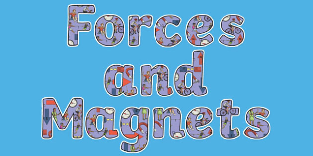 Forces and Magnets Display Lettering - Science lettering, Science display, Science display lettering, forces and magnets, display lettering, display, letter