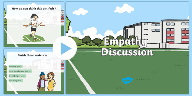 Empathy Discussion PowerPoint - empathy, discussion powerpoint, powerpoint, discussion starters, class discussion, feelings, emotions, group discussion