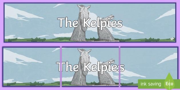 CfE The Kelpies Display Banner - Scottish Landmarks, The Kelpies, sculptures, Falkirk, Helix Park, CfE, geography, tourist, tourism,