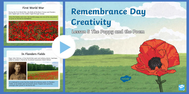 Remembrance Day Creativity Lesson 5 The Poppy and the Poem PowerPoint