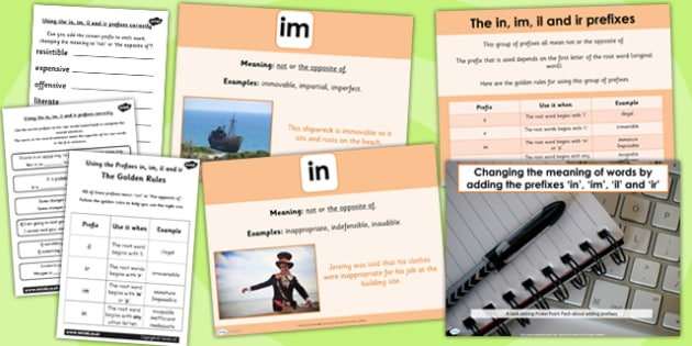 Adding Prefixes in im il and ir Language Conventions Lesson Teaching Pack