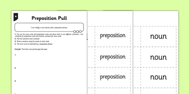 Preposition Pull Differentiated Worksheet / Activity Sheet Pack - GPS, spelling, punctuation, grammar, noun phrases, modifying, worksheet