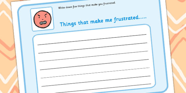5 Things That Make You Frustrated Writing Frame - feelings, emotions