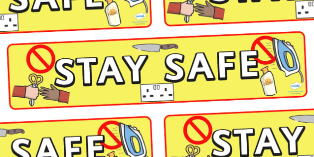 Stay Safe Display Banner - safety, safe, display, poster, banner, sign