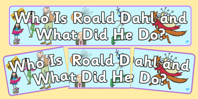 Who is Roald Dahl? Display Banner - roald dahl, display banner, display