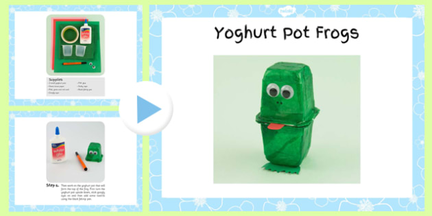 Yoghurt Pot Frogs Craft Instructions PowerPoint- craft, powerpoint, yoghurt