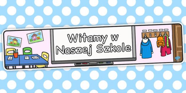 Banner na gazetke scienna Powitanie w nowej szkole po polsku  , Polish