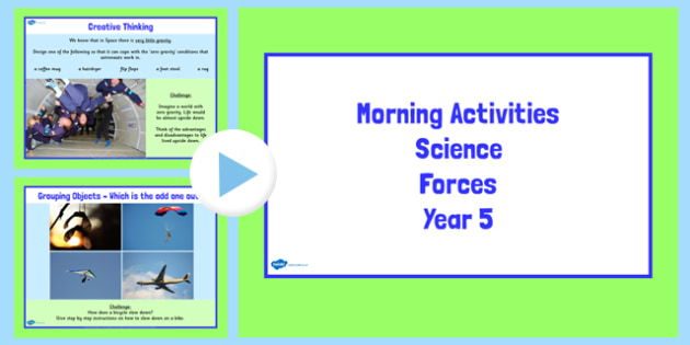 Year 5 Early Morning Science Activities Forces - forces, science