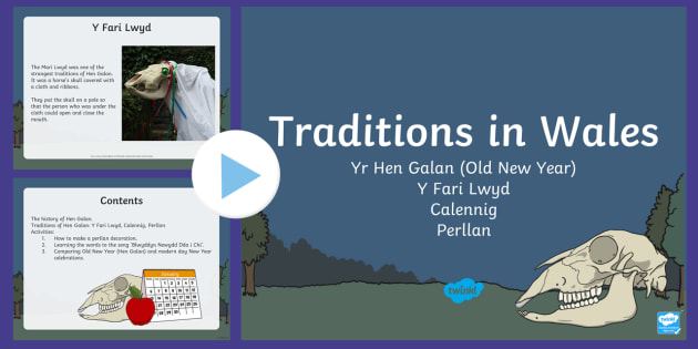 Traditions in Wales The Old New Year/Hen Galan PowerPoint - y fari lwyd, calennig, Hen Galan, Mari Lwyd, Perllan, new year, Calennig, Blwyddyn Newydd, traddodiadau,Welsh
