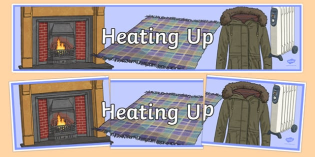 Heating Up Display Banner - australia, Australian Curriculum, Heating Up, science, year 3, banner, wall display