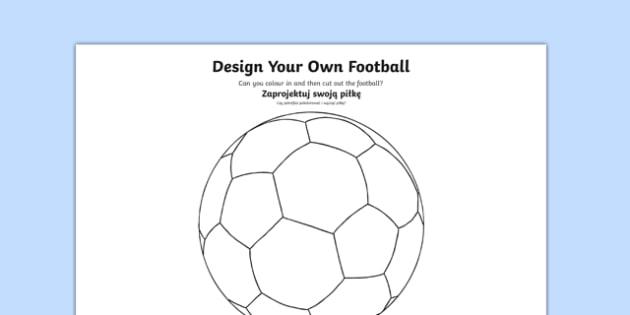Design a Football Polish Translation - polish, Football, World Cup, Soccer, fine motor skills, colouring, designing, activity, foundation stage, euro 2016