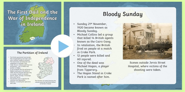 The Irish War of Independence Informative PowerPoint - irish, gaeilge, Irish war of independence, bloody sunday, michael collins, eamon de valera, arthur griffith, dail eireann, powerpoint, worksheets, irish history