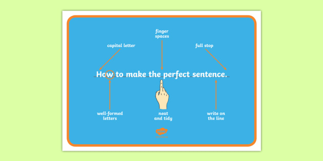 how to write a perfect sentence